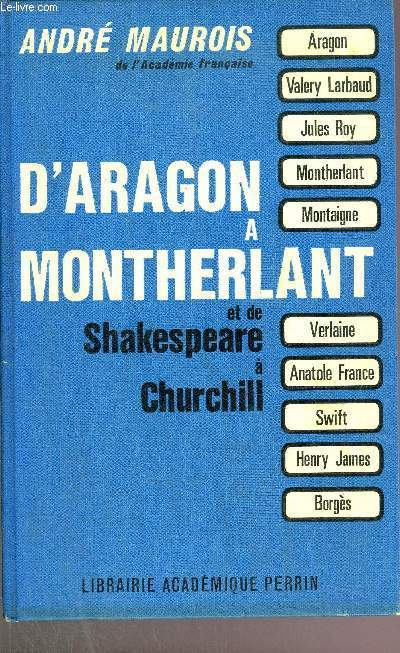 D'ARGON A MONTHERLANTET DE SHAKEPEARE A CHURCHILL