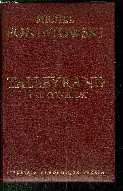 TALLEYRAND ET LE CONSULAT
