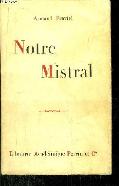 NOTRE MISTRAL