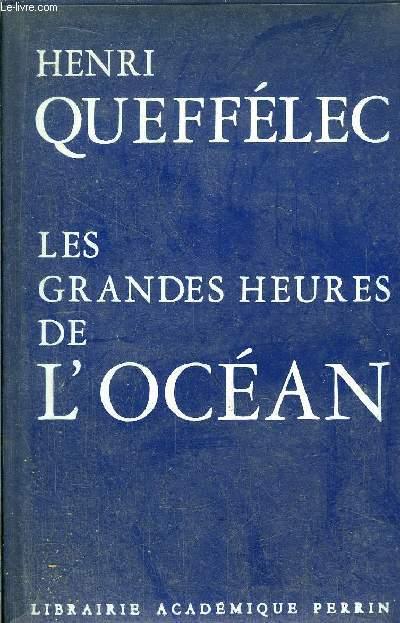 LES GRANDES HEURES DE L'OCEAN