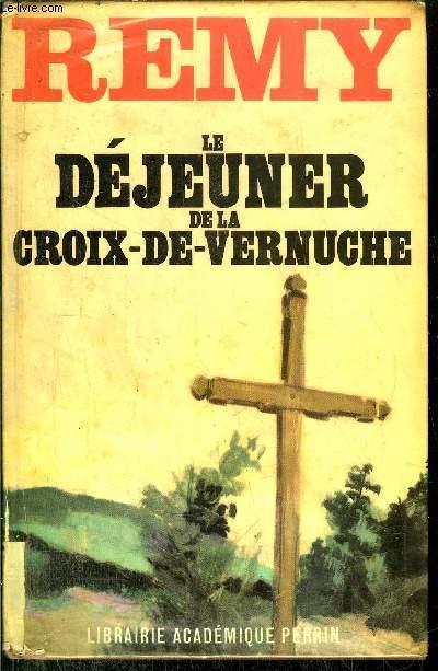 LE DEJEUNER DE LA CROIX-DE-VERNUCHE