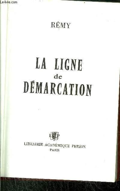LA LIGNE DE DEMARCATION - TOME III