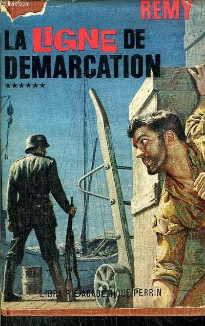 LA LIGNE DE DEMARCATION - TOME VI