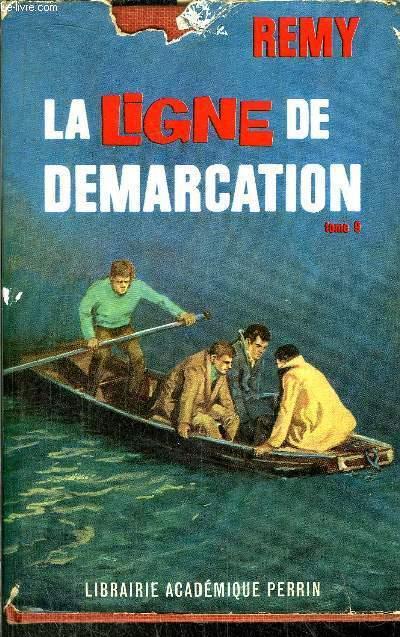 LA LIGNE DE DEMARCATION - TOME IX