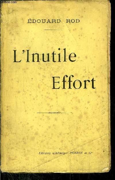 L'INUTILE EFFORT