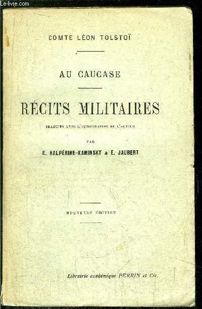 RECITS MILITAIRES -