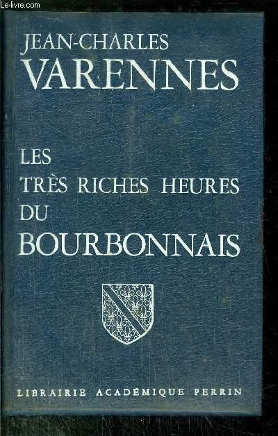 LES TRES RICHES HEURES DU BOURBONNAIS