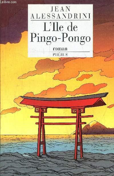 L'IOLE DE PINGO-PONGO
