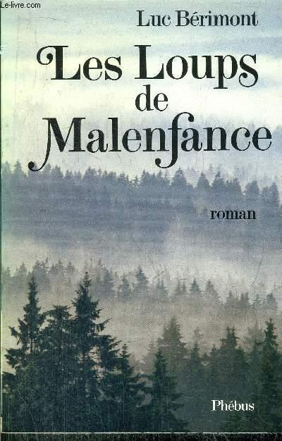 LES LOUPS DE MALENFANCE
