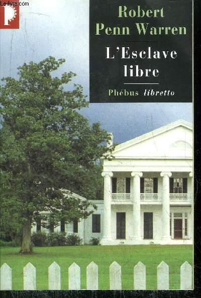 L'ESCLAVE LIBRE - COLLECTION PHEBUS LIBERTTO N°50