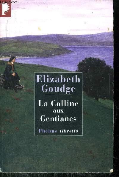 LA COLLINE AUX GENTIANES - COLLECTION PHEBUS LIBERTTO N°266