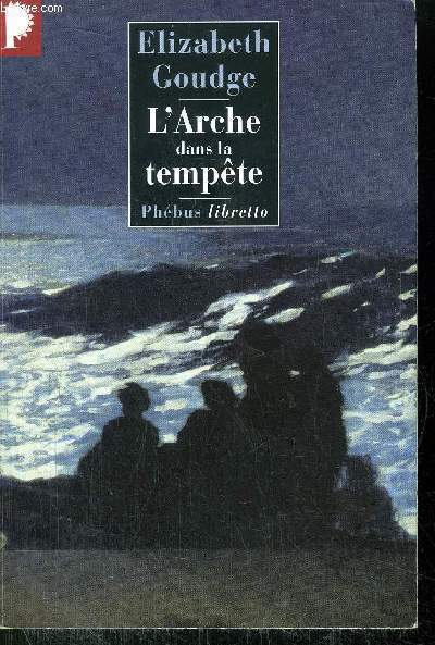 L'ARCHE DANS LA TEMPETE - COLLECTION PHEBUS LIBERTTO N°290