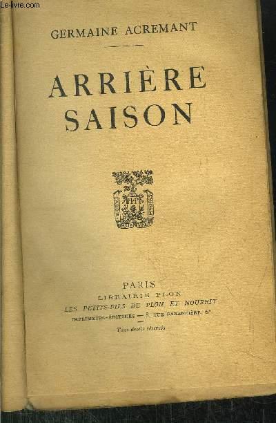 ARRIERE SAISON