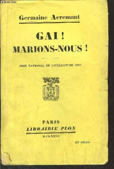 GAI ! MARIONS-NOUS !