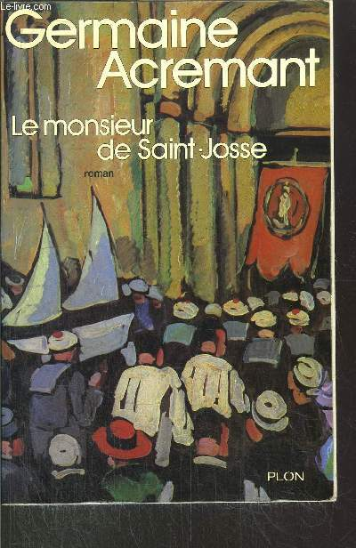 LE MONSIEUR DE SAINT-JOSSE