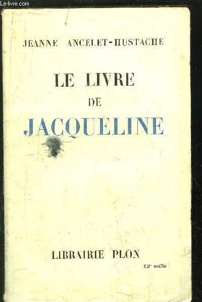 LE LIVRE DE JACQUELINE
