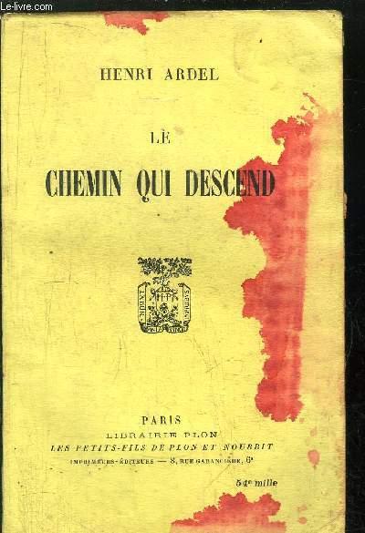 LE CHEMIN QUI DESCEND