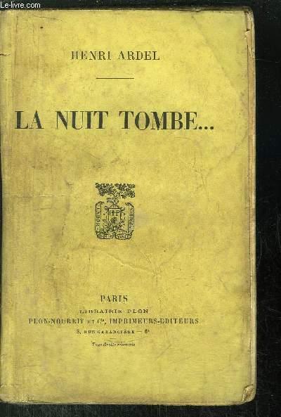 LA NUIT TOMBE...