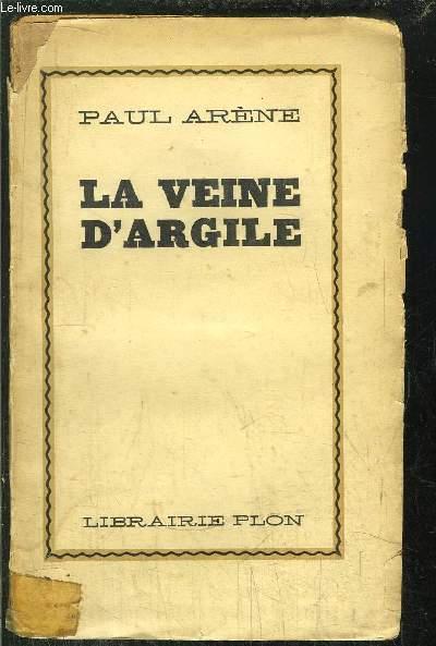LA VEINE D'ARGILE