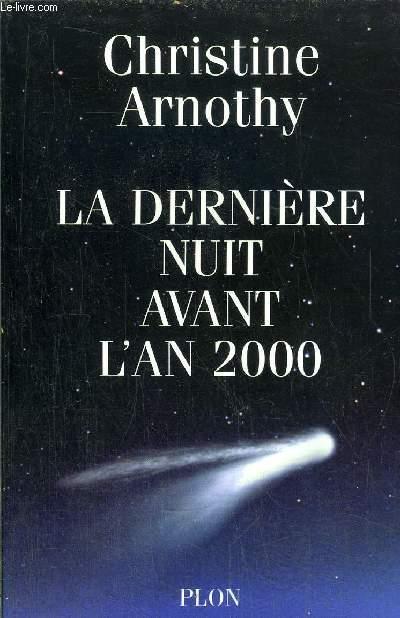 LA DERNIERE NUIT AVANT L'AN 2000