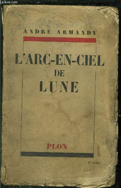L'ARC-EN-CIEL DE LUNE - MON AMI PIERROT - LE BEAU MASCARAT - DUCK FOOT SUE - EN MARGE DU SURNATUREL - SARA