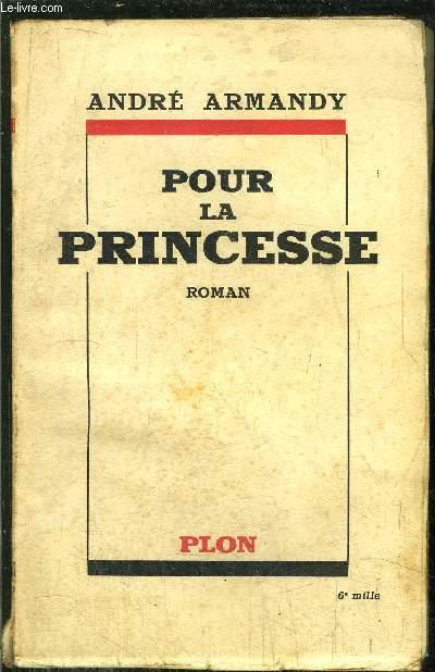 POUR LA PRINCESSE