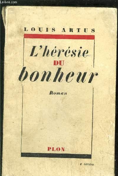 L'HERESIE DU BONHEUR