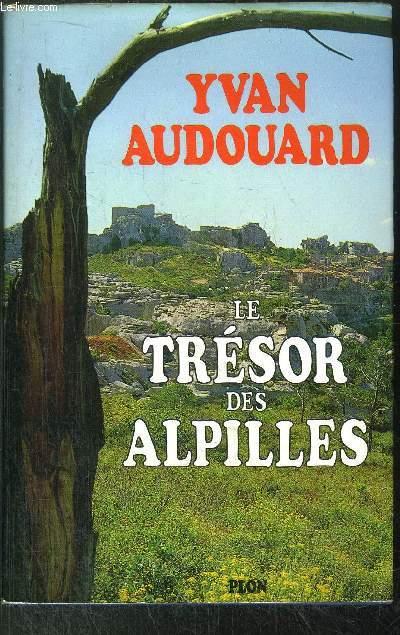 LE TRESOR DES ALPILLES