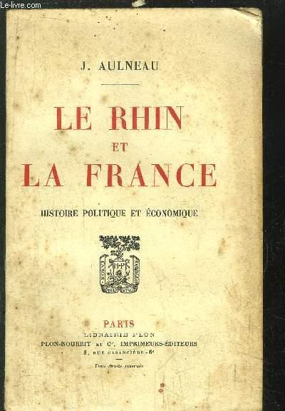 LE RHIN ET LA FRANCE