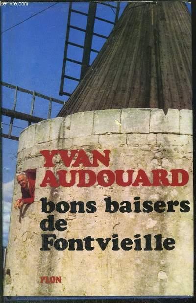 BONS BAISERS DE FONTVIEILLE
