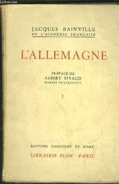 COLLECTION BAINVILIENNE - TOME V - L'ALLEMAGNE  TOME I -