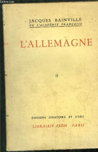 COLLECTION BAINVILLIENNE - TOME VI - L'ALLEMAGNE TOME II