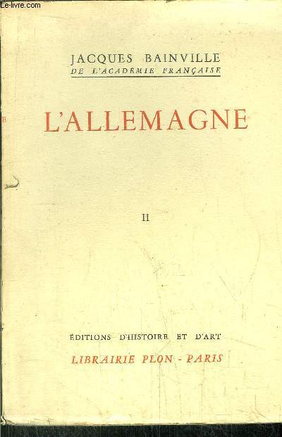 COLLECTION BAINVILLIENNE - TOME VI - L'ALLEMAGNE TOME II