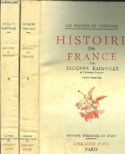 HISTOIRE DE FRANCE - 2 VOLUMES - TOME I+II