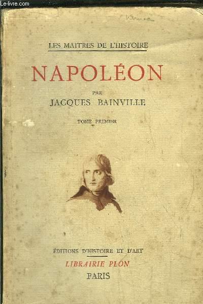 NAPOLEON - TOME I