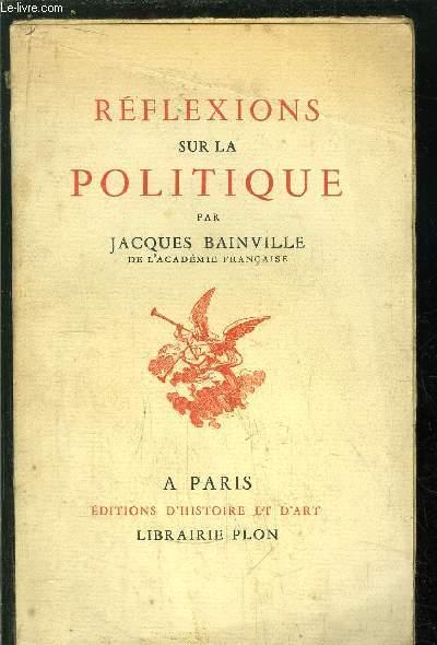 REFLEXIONS SUR LA POLITIQUE