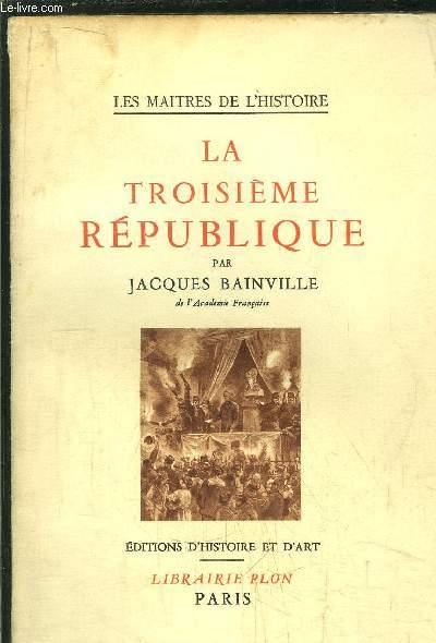 LA TROISIEME REPUBLIQUE