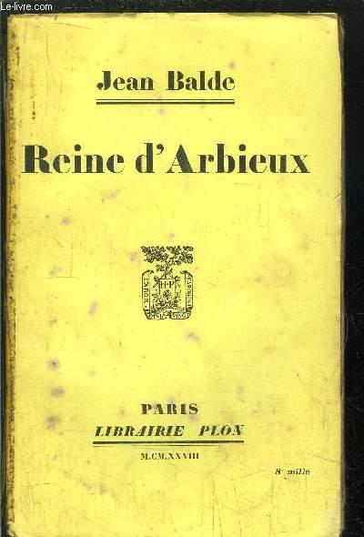 REINE D'ARBIEUX