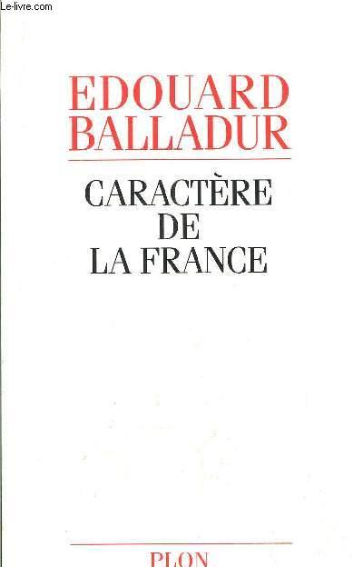 CARACTERE DE LA FRANCE