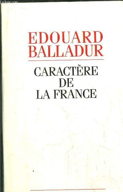 CARACTERE DE LA FRANCE -