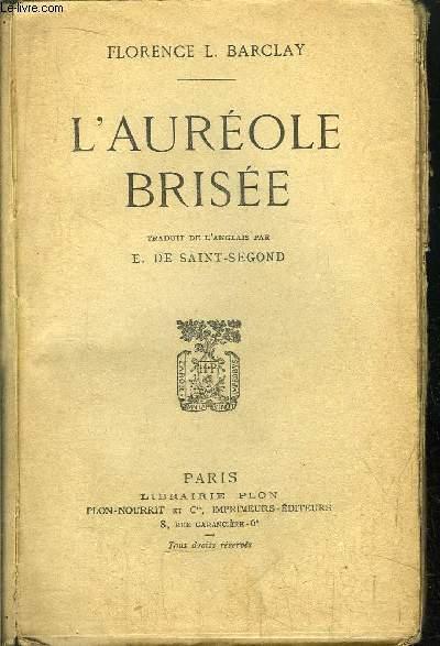 L'AUREOLE BRISEE