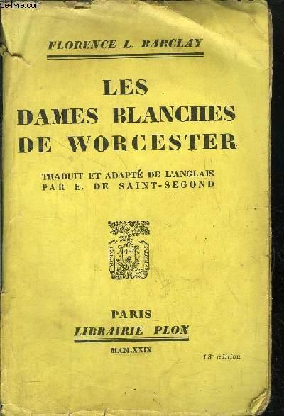 LES DAMES BLANCHES DE WORCESTER