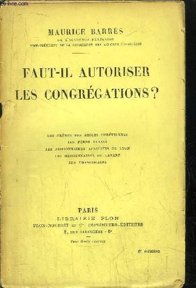 FAUT-IL AUTORISER LES CONGREGATIONS ?