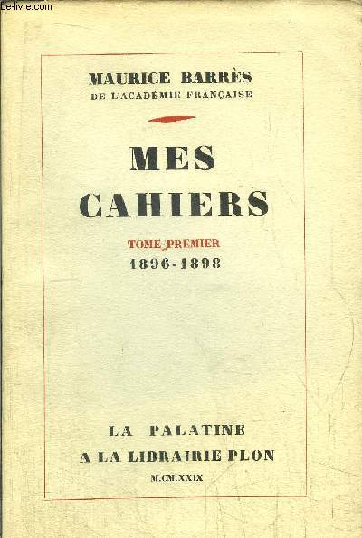MES CAHIERS- TOME I - 1896-1898