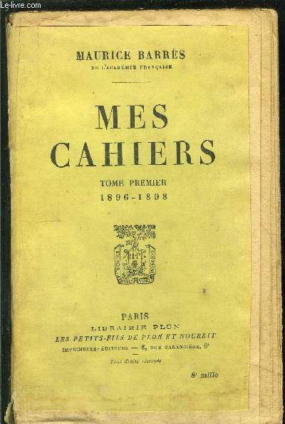 MES CAHIERS - TOME PREMIER - 1896-1898