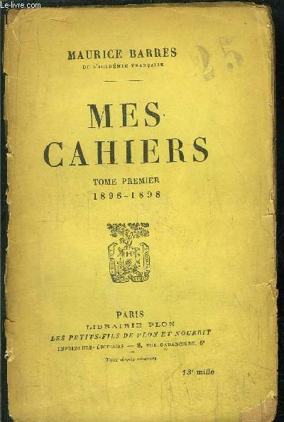 MES CAHIERS - TOME I - 1896-1898