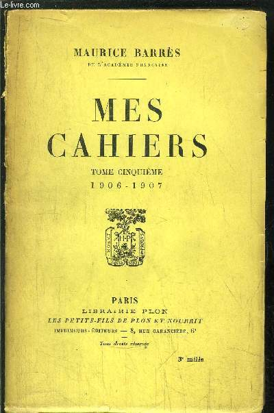 MES CAHIERS - TOME V - 1906-1907