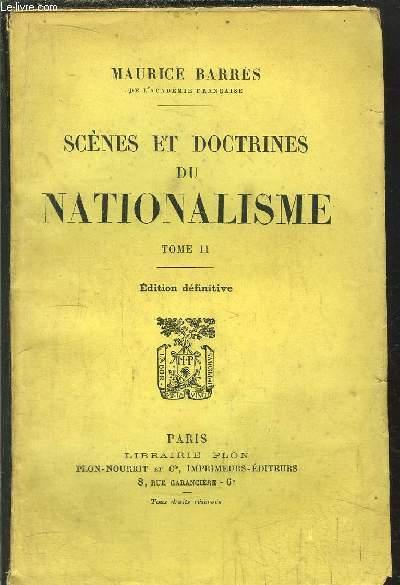 SCENES ET DOCTRINES DU NATIONALISME - TOME II