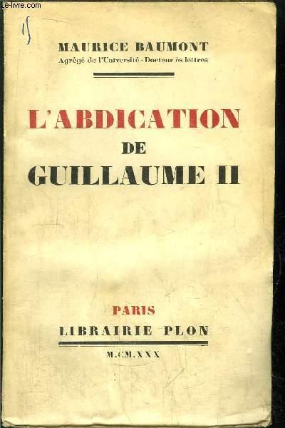 L'ABDICATION DE GUILLAUME II