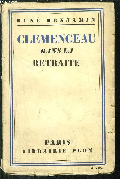 CLEMENCEAU DANS LA RETRAITE